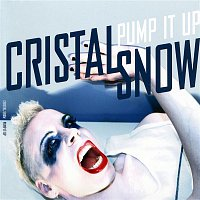 Cristal Snow – Pump it Up