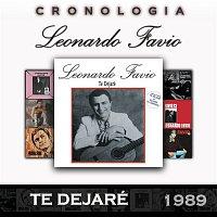 Leonardo Favio – Leonardo Favio Cronología - Te Dejaré (1989)