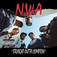 N.W.a – Straight Outta Compton [2002 - Remaster]