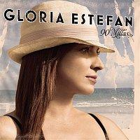 Gloria Estefan – 90 Millas