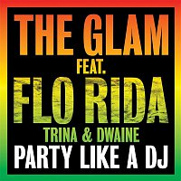 The Glam – Party Like A DJ