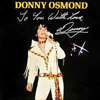 Donny Osmond – To You With Love, Donny