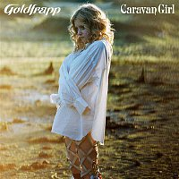 Goldfrapp – Caravan Girl