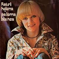 Katri Helena – Paloma Blanca