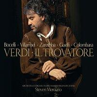 Andrea Bocelli, Veronica Villarroel, Carlo Guelfi, Steven Mercurio – Verdi: Il Trovatore