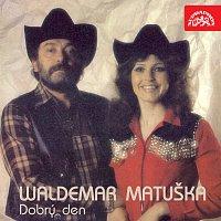 Waldemar Matuška – Dobrý den