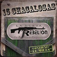 La Nueva Rebelión – 15 Chacalosas