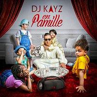 Dj Kayz – En famille