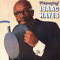 Isaac Hayes – Presenting Isaac Hayes