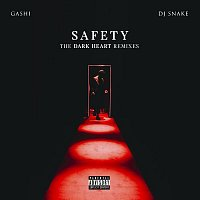 GASHI – Safety (The Dark Heart Remixes)