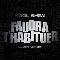 Kool Shen, Jeff Le Nerf – Faudra t'habituer