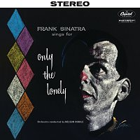 Frank Sinatra – Sings For Only The Lonely [2018 Stereo Mix]