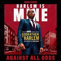 Godfather of Harlem, Sean Cross – Against All Odds
