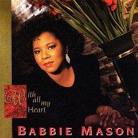 Babbie Mason – With All My Heart