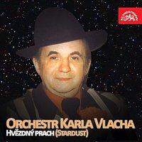 Orchestr Karla Vlacha – Hvězdný prach