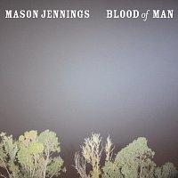 Mason Jennings – Blood Of Man