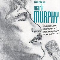 Mark Murphy – Timeless: Mark Murphy