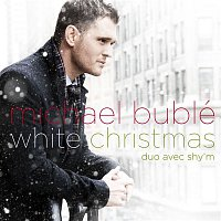 Michael Bublé – White Christmas (Duet With Shy'm)