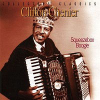 Clifton Chenier – Squeezebox Boogie