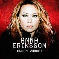 Anna Eriksson – Annan vuodet