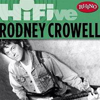 Rodney Crowell – Rhino Hi-Five: Rodney Crowell