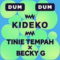 Kideko, Tinie Tempah, Becky G. – Dum Dum
