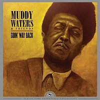 Muddy Waters – Goin' Way Back