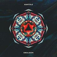 Anatole – Emulsion