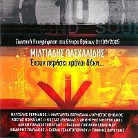 Miltos Pashalidis – Ehoun Perasi Hroni Deka - Zodani Ihografisi Sto Theatro Vrahon 1/09/2005 [Live]