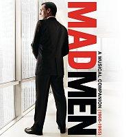 Různí interpreti – Mad Men: A Musical Companion (1960-1965)