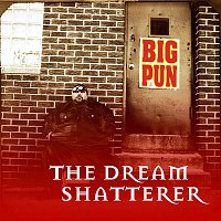 Big Pun – The Dream Shatterer EP