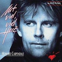 Howard Carpendale – Mit viel, viel Herz