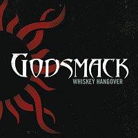 Godsmack – Whiskey Hangover
