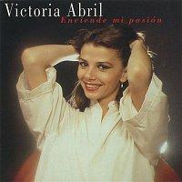 Victoria Abril – Enciende Mi Pasión (Remastered 2015)