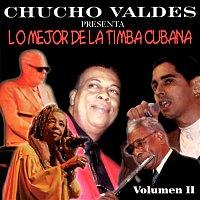 Chucho Valdés – Chucho Valdés presenta: Lo mejor de la timba cubana (Remasterizado)