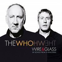 The Who – Wire And Glass [UK 2 track e-single]