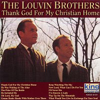The Louvin Brothers – Thank God For My Christian Home