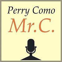 Perry Como – Mr. C.