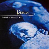 Drain – Horror Wrestling