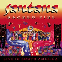 Santana – Sacred Fire: Santana Live In South America