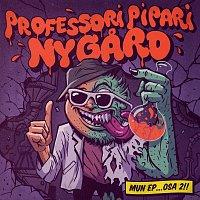 Petri Nygard – Professori Pipari Nygard, mun EP osa 2