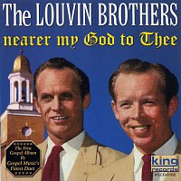 The Louvin Brothers – Nearer My God To Thee