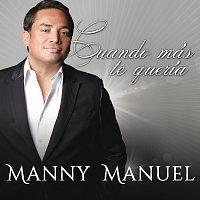 Manny Manuel, Milly Quezada – Cuando Más Te Quería