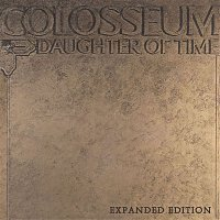 Colosseum – Daughter of Time