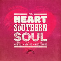 Různí interpreti – The Heart Of Southern Soul: From Nashville To Memphis And Muscle Shoals