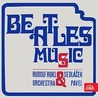 Pavel Sedláček, Rudolf Rokl se svou skupinou – Beatles Music: Penny Lane - Eleanor Rigby / Got To Get You In To My Life - Strawberry Fields Forever