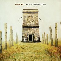 Silverstein – I Am Alive In Everything I Touch