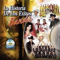 Různí interpreti – La Historia De Los Exitos-Banda