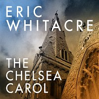 Eric Whitacre – The Chelsea Carol