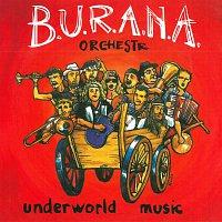 B.U.R.A.N.A. Orchestr – Underworld Music